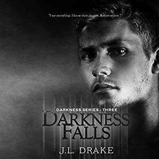 Darkness Falls     Darkness Series, Book 3              Written by:                                                                                                                                 J.L. Drake                               Narrated by:                                                                                                                                 Tia Sorensen                      Length: 8 hrs and 5 mins     Not rated yet     Overall 0.0