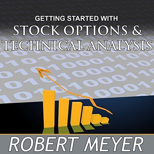 Getting Started with Stock Options and Technical Analysis cover art