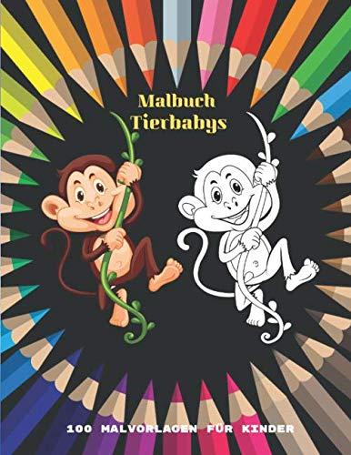 Malbuch Tierbabys - 100 Malvorlagen für Kinder