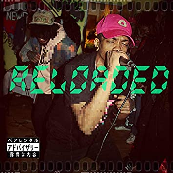 Reloaded (feat. Tama Ume)