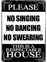 メタリックティンサインポスタープリントバーレストランクラブ愛好家ギフト8x12インチを歌わないでください