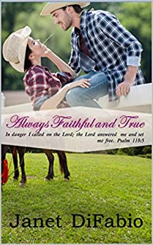 Always Faithful and True by [Janet DiFabio]