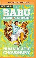 Babu Bangladesh!