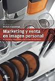 Marketing y venta en imagen personal (CFGM ESTÉTICA Y BELLEZA)