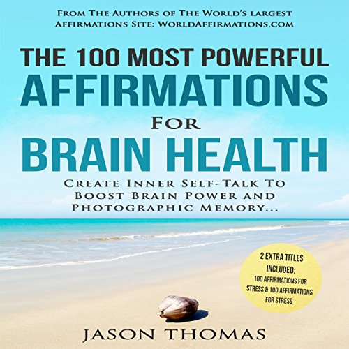 The 100 Most Powerful Affirmations for Brain Health audiobook cover art