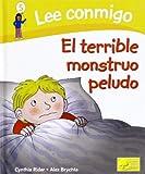 Terrible monstruo peludo: El Terrible Monstruo Peludo (Lee Conmigo)