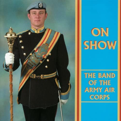 The Band of the Army Air Corps, Major Peter Clark, Lynn Hawkins