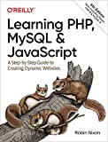 Learning PHP, MySQL & JavaScript: A Step-by-Step Guide to Creating Dynamic Websites