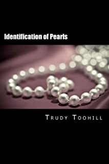 Identification of Pearls: Australian Gemstones Series Book 8 (Volume 8)