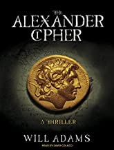 The Alexander Cipher: A Thriller (Daniel Knox) by Will Adams (2010-05-17)