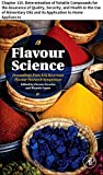 Flavour Science: Chapter 115. Determination of Volatile Compounds for the Assurance of Quality, Security, and Health in the Use of Alimentary Oils and ... to Home Appliances (English Edition)