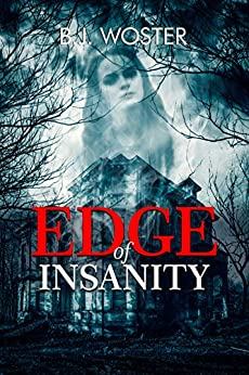 Edge of Insanity by [B.J. Woster, Barbara Woster]