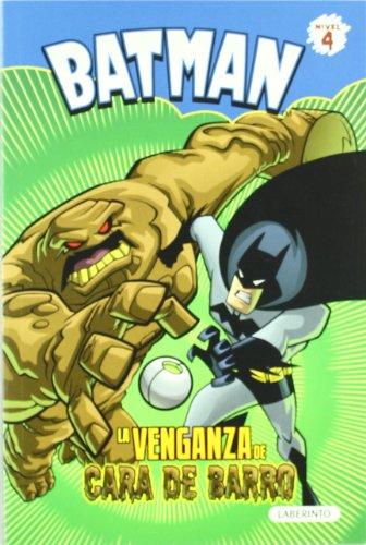 Batman. La venganza de cara de barro (Batman Novela a color)