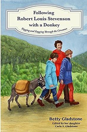 Following Robert Louis Stevenson with a Donkey
