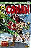 Conan El Bárbaro 2. La Etapa Marvel Original: ¡LA MALDICIÓN DE LA CALAVERA DORADA! (MARVEL OMNIBUS)...