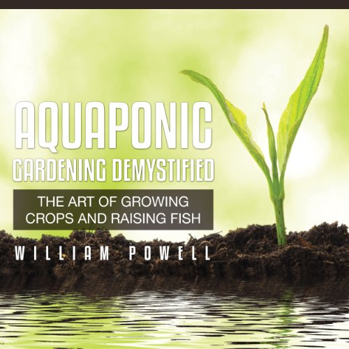 Aquaponic Gardening Demystified audiobook cover art