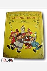 Rare 1929 Johnny Gruelle's Golden Book HCDJ Hardcover