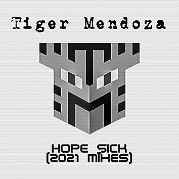Hope Sick (2021 Mixes)