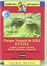 Parke Natural de Izki Entzia (Cuadernos Pirenaicos)