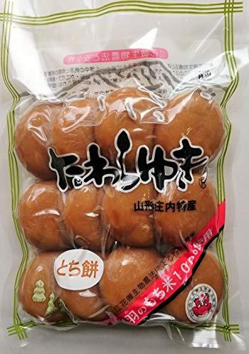 庄内の恵み屋 山形県庄内産 丸餅 とちもち 600g(12個)
