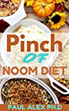 Pinch of Noom Diet: Home-Style Recipes for Health and Fitness From Noom Inspired Meals (English Edition)