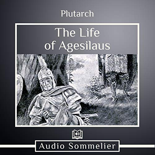 The Life of Agesilaus audiobook cover art