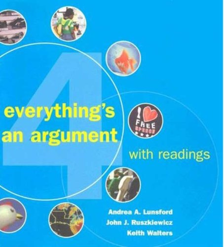 Everything's an Argument (with Readings & IX visual exercises 4th Ed.)