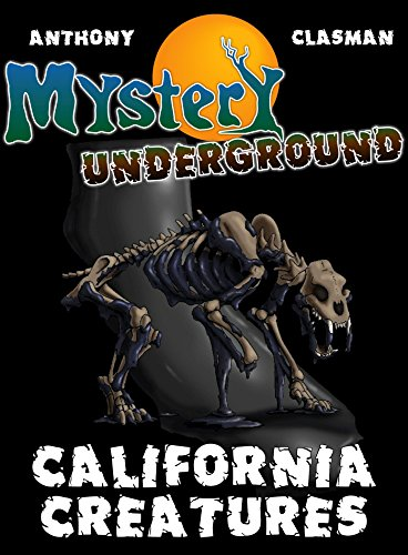Download Mystery Underground: California Creatures (A Collection of Scary Short Stories) (English Edition) B00I6M9BRW