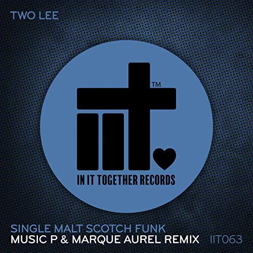 Single Malt Scotch Funk (Music P & Marque Aurel Extended Remix)