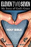 Eleven Two Seven: My Story of God's Grace (English Edition)