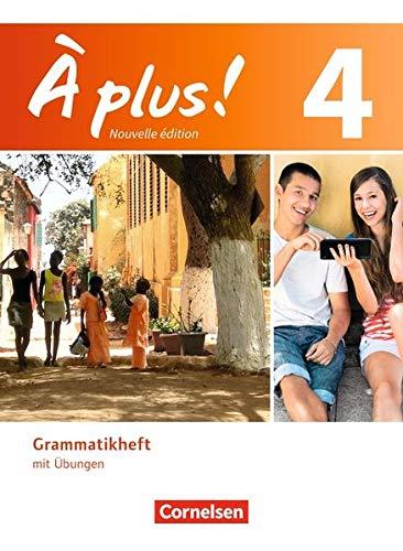 À plus ! - Nouvelle édition: Band 4 - Grammatikheft