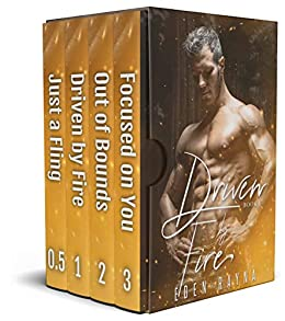 Driven by Fire Box Set: A small town contemporary romance series by [Eden Rayna]