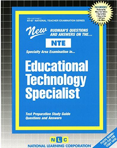 Download Educational Technology Specialist (National Teacher Examination Series) 0837384877