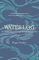 Waterlog: A Swimmer's Journey Through Britain