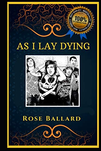 As I Lay Dying: Californian Metalcore Band, the Original Anti-Anxiety Adult Coloring Book: 0