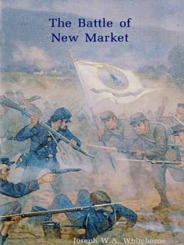 The Battle of New Market: Self-Guided Tour (English Edition)