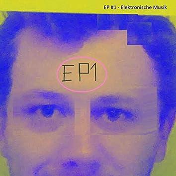 EP #1 (Elektronische Musik)