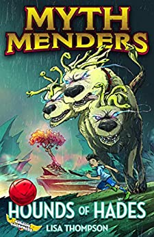 Hounds of Hades (Myth Menders Book 1) by [Lisa Thompson, Reading Eggs, Nahum Ziersch]