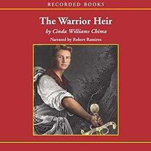 The Warrior Heir: The Heir Chronicles, Book 1