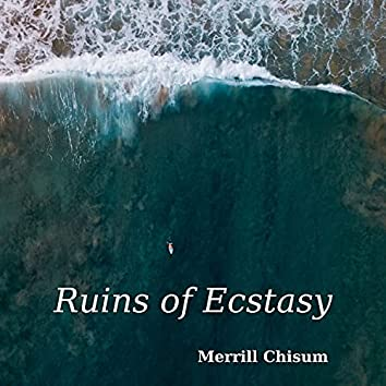 Ruins Of Ecstasy