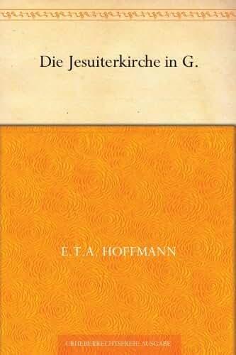 Die Jesuiterkirche in G. (German Edition)