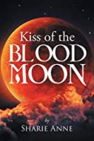 Kiss of the Blood Moon