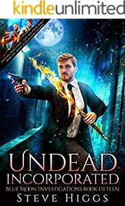 Undead Incorporated: Blue Moon Investigations Book 15