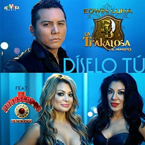 Edwin Luna y La Trakalosa de Monterrey feat. Los Horóscopos De Durango