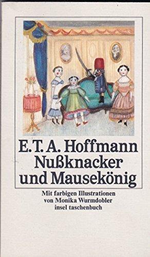 E. T. A. Hoffmann Nußknacker und Mausekönig