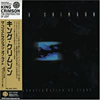 Construkction of Light by King Crimson (2006-07-26)