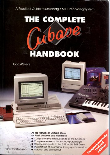 A Practical Guide to Steinberg's MIDI Recording System The Complete CUMASE Handbook.[Soundlab-Series]