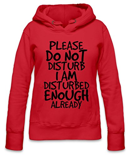 Do Not Disturb Disturbed Enough Funny Slogan Womens Hoodie X-Large