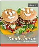 Kinderküche Rezepte für den Thermomix