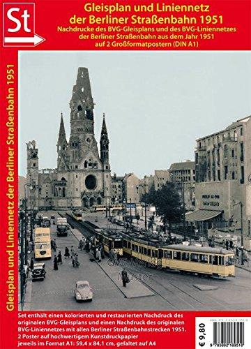 Gleisplan & Liniennetz der Berliner Straßenbahn 1951 Poster.: Restaurierter & colorierter Reprint der Originalkarten als 2 Poster auf Kunstdruckpapier je im Format 59 x 84 cm, gefaltet auf DIN A4